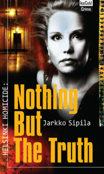 Jarkko Sipila_Nothing But The Truth Helsinki homicide